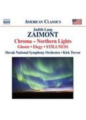 Zaimont: Chroma; Symphony No 2; Stillness (Music CD)
