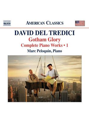 David del Tredici: Complete Piano Music, Vol. 1 (Music CD)