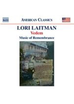 Lori Laitman: Vedem; Fathers (Music CD)