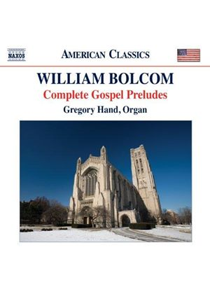 William Bolcom: Complete Gospel Preludes (Music CD)