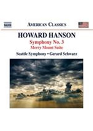 Howard Hanson: Symphony No. 3; Merry Mount Suite (Music CD)