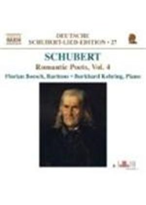Schubert: Romantic Poets, Vol 4