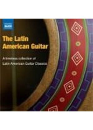 VARIOUS COMPOSERS - The Latin American Guitar