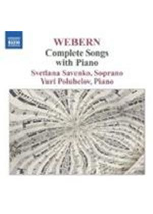 Webern: Complete Songs with Piano