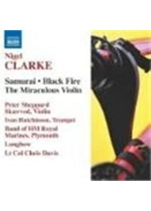 Nigel Clarke - Samurai, Black Fire (Davis, Longbow) (Music CD)