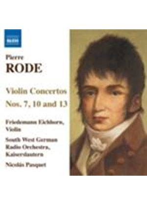 Rode: Violin Concertos Nos. 7, 10 & 13 (Music CD)