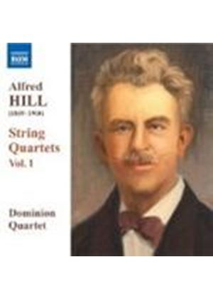 Alfred Hill - String Quartets Vol. 1 (Dominion Quartet) (Music CD)