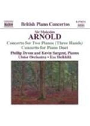 Arnold, Sir Malcolm - Concerto For Two Pianos (Heikkila, Ulster Orchestra, Dyson) (Music CD)