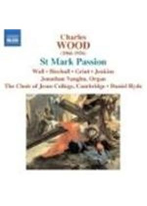 Wood: St Mark Passion