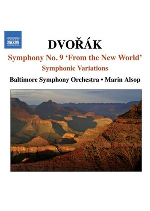 Dvorák: Symphony No 9, \\\\'From the New World\\\\'; Symphonic Variations
