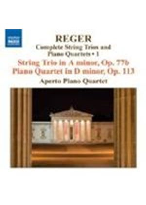 MAX REGER - Complete String Trios And Piano Quartets 1