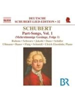 Schubert: Part-Songs, Vol 1 (Music CD)