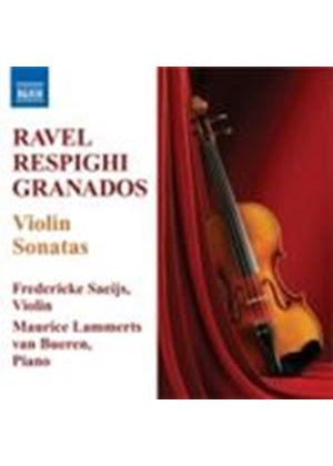 Ravel; Respighi; Granados: Violin Sonatas (Music CD)
