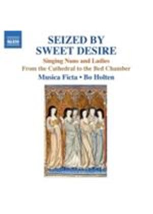 Seized by Sweet Desire (Music CD)