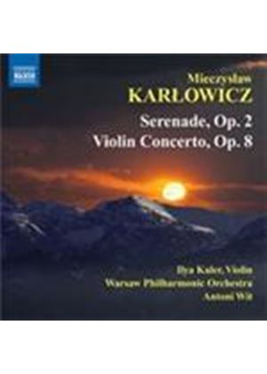 Karlowicz: Serenade; Violin Concerto (Music CD)