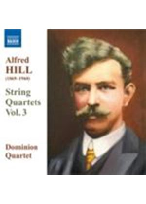 Hill: String Quartets, Vol 3 (Music CD)