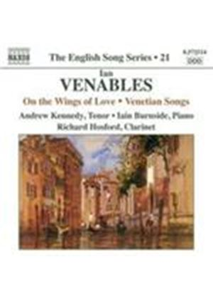 Venables: On the Wings of Love; Venetian Songs (Music CD)
