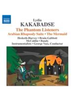 Lydia Kakabadse: The Phantom Listeners; Arabian Rhapsody Suite; The Mermaid (Music CD)