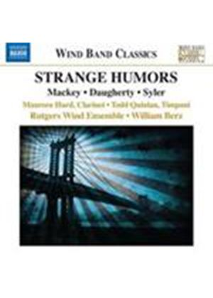 Daugherty; Mackey; Syler: Strange Humors (Music CD)