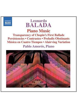 Leonardo Balada: Piano Music (Music CD)