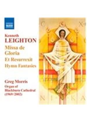 Kenneth Leighton: Missa de Gloria; Et Resurrexit; Hymn Fantasies (Music CD)