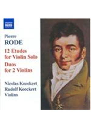 Pierre Rode: 12 Etudes for Violin Solo; Duos for 2 Violins (Music CD)