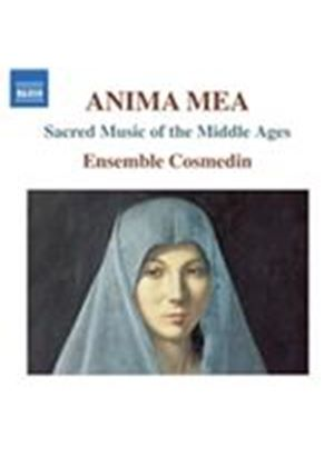 Anima Mea: Sacred Music of the Middle Ages (Music CD)