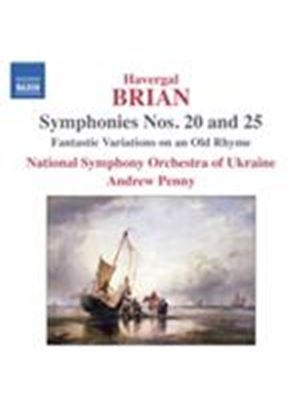 Havergal Brian: Symphonies Nos. 20 & 25 (Music CD)