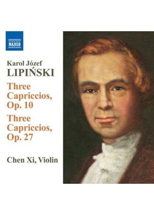 Karol Lipinski: Capriccios Opp. 10 and 27 (Music CD)