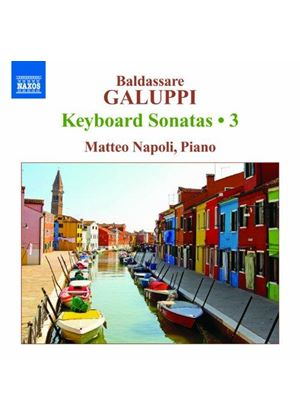 Galuppi: Keyboard Sonatas, Vol. 3 (Music CD)