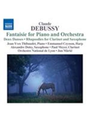 Debussy: Fantaisie for Piano & Orchestra; Deux Danses; Rhapsodies for Clarinet & Orchestra (Music CD)