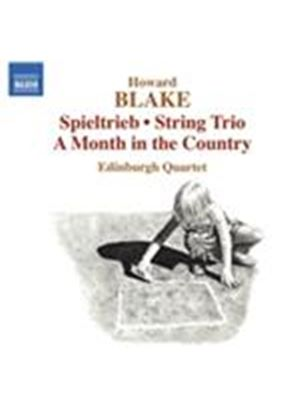 Howard Blake: Spieltrieb; String Trio (Music CD)