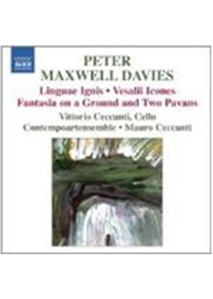 Maxwell Davies: Linguae Ignis; Vesalii Icones; Fantasia And Two Pavans (Music CD)