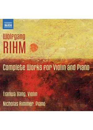 Rihm: Complete Works for Violin & Piano (Music CD)