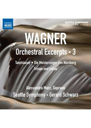 Wagner: Orchestral Excerpts, Vol. 3 (Music CD)