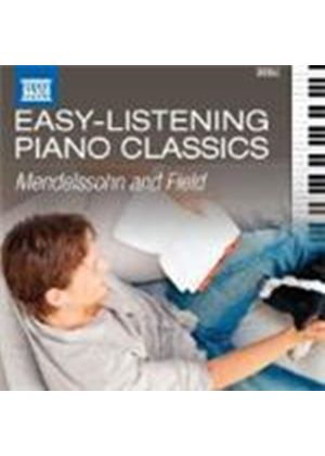 Field; Mendelssohn: Easy Listening Piano Classics (Music CD)