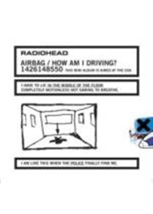 Radiohead - Airbag / How Am I Driving? Limited Edition (Music CD)