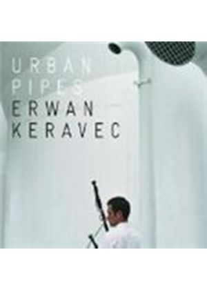Erwan Keravec - Urban Pipes [French Import]