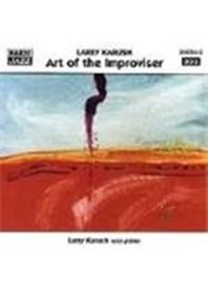 Larry Karush - Art Of The Improviser, The