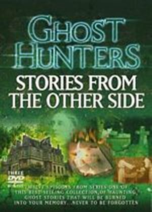 Ghost Hunters - Stories From The Other Side