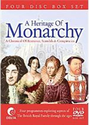 Heritage Of Monarchy - A Chronical Of Romance  Scandals And Conspiracies