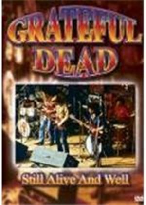 Grateful Dead - Still Alive And Well