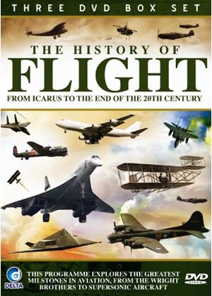 History Of Flight - From Icarus To The End Of The 20Th Century
