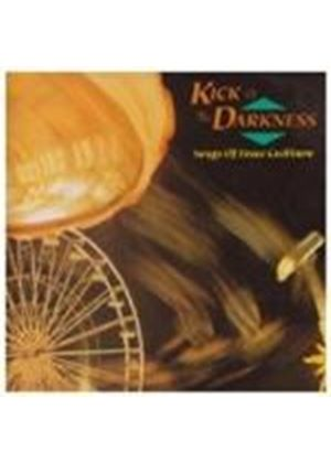 Various Artists - Kick At The Darkness (Songs Of Bruce Cockburn)