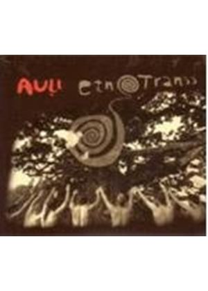 Auli - Etnotranss (Music CD)