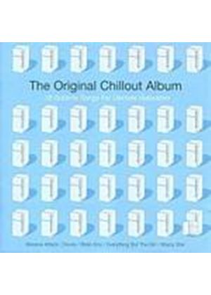 Various Artists - The Original Chill Out Album (Music CD)