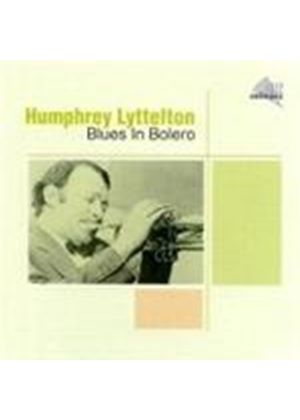 Humphrey Lyttelton - Blues In Bolero
