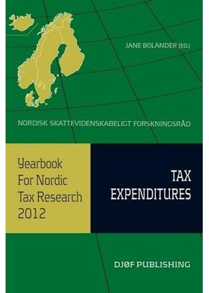 Yearbook On Nordic Tax Research 2012. Tax Expenditures