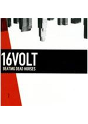 16 Volt - Beating Dead Horses (Music CD)