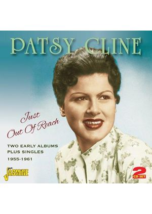 Patsy Cline - Just Out Of Reach (Two Early Albums Plus Singles 1955-1961) (Music CD)